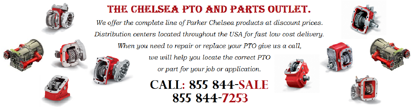 Chelsea PTO. Parker Chelsea PTO Products.